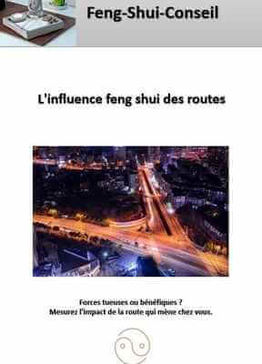 influence des routes en feng shui
